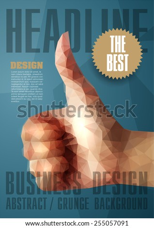 Template for Brochures, Flyers, Posters, Covers or Web Design. Abstract Modern Background with Triangular Hand in GOOD Sign. - stock vector