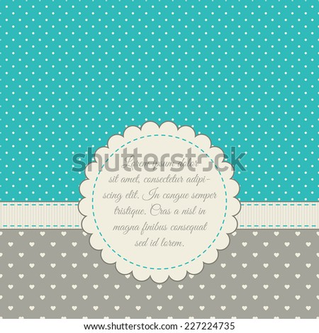 Template for card, invitation, save the date, photo frame. Blue, cream, gray colors. Frame, ribbon, polka dot background, heart-shaped background.