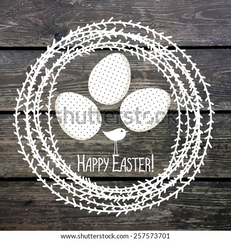 Template for greeting card or invitation. Eggs in the nest. Happy Easter! Wood texture, vector background. - stock vector