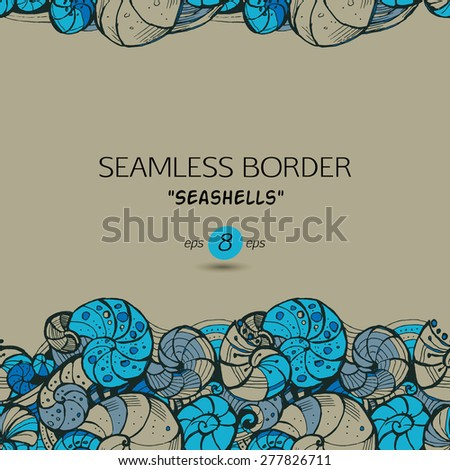 Template for greeting cards, invitations, posters, brochures, banners. Hand drawing Seamless pattern of seashells. - stock vector