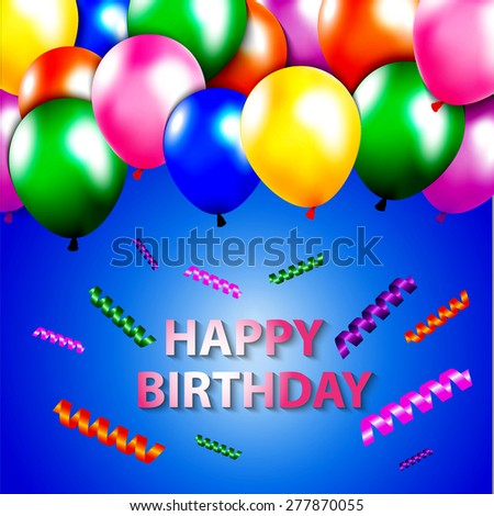 Template for Happy birthday card with place for text colored balloon green, blue , pink, purple, orange on a blue background.eps 10. Vector Illustration of a Happy Birthday Greeting Card - stock vector