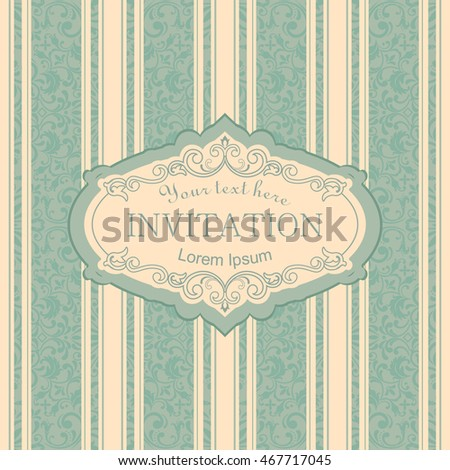 Template greeting card, invitation and advertising banner, brochure with space for text. Vintage Invitation or wedding card with Victorian pattern and retro frame in beige and green