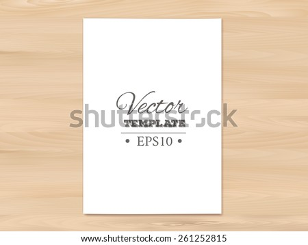 Template of a blank paper sheet on a wooden background. EPS 10 vector.  - stock vector