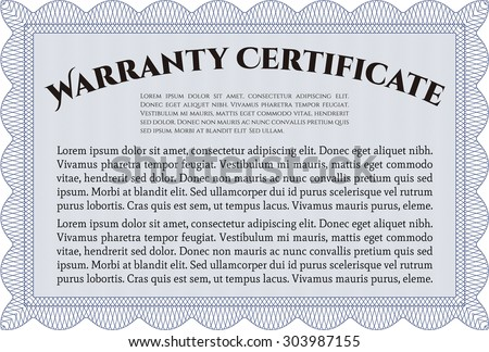 Template Warranty certificate. Very Customizable. Complex border. With sample text.