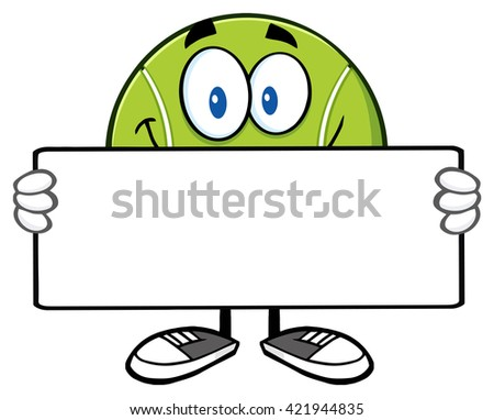 Tennis Ball Cartoon Mascot Character Holding A Sign. Vector Illustration Isolated On White - stock vector