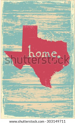 Texas nostalgic rustic vintage state vector sign - stock vector