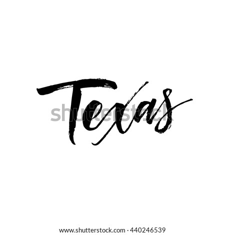 Texas phrase. Hand drawn Texas card. Ink illustration. Modern brush calligraphy. Isolated on white background.  - stock vector