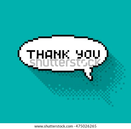 "Text bubble with ""thank you"" phase, flat pixelated illustration. - Stock vector"