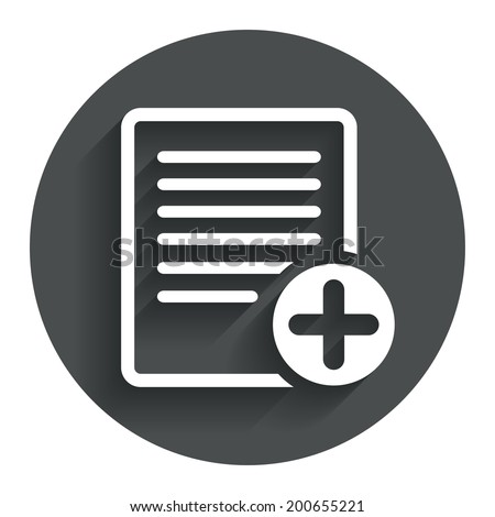 Text file sign icon. Add File document symbol. Circle flat button with shadow. Modern UI website navigation. Vector - stock vector