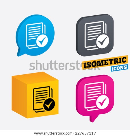 Text file sign icon. Check File document symbol. Isometric speech bubbles and cube. Rotated icons with edges. Vector - stock vector