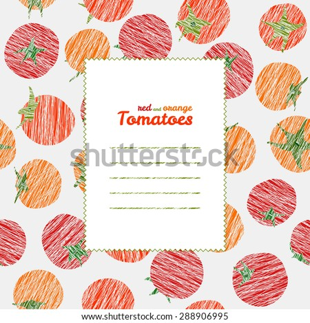 Text frame. Repeating backdrop with scratched tomatoes. Summer harvest background. Endless tomato texture. Vegan texture. vegetable template. Can be used as seamless pattern. Veggie background. - stock vector