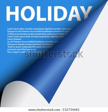 Text holiday under blue curled corner - stock vector