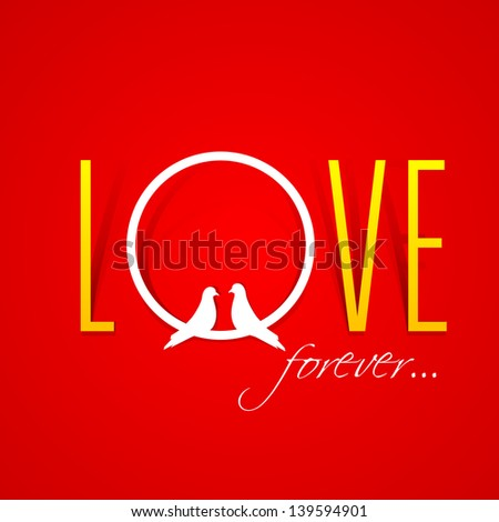 Text Love Forever over red background with two love birds. - stock vector