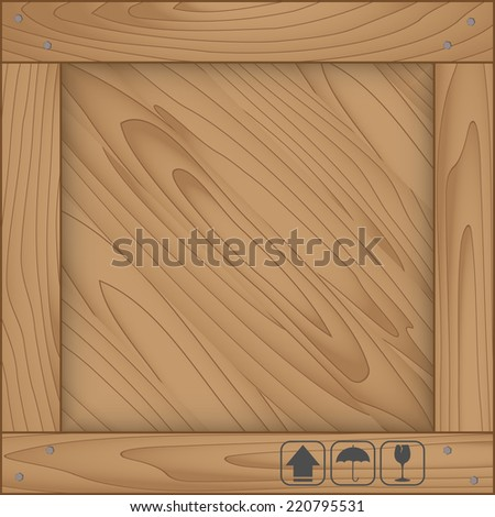 Texture of wood box and fragile symbol on white background. Vector illustration - stock vector