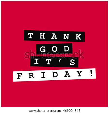 Thank God It's Friday! (Lettering Vector Illustration Design)
