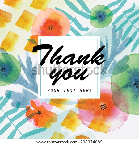 Thank you card decorated with watercolor floral elements. Beautiful vector illustration - stock vector