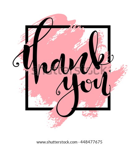 Thank you card. Hand drawn lettering, handmade vector calligraphy. Hand drawn design elements - stock vector