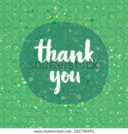 Thank you card. Hand lettering script on a creative vector background - stock vector