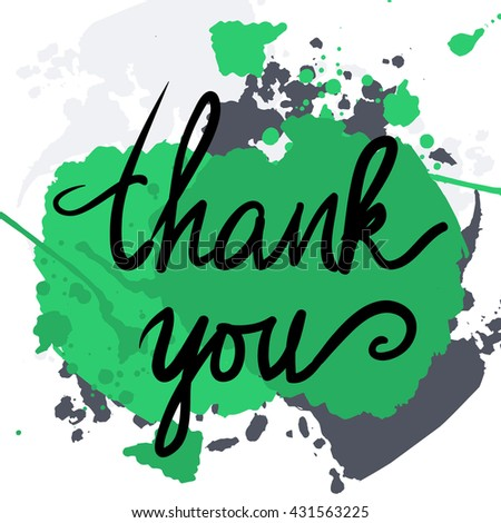 Thank you card. Modern calligraphic style. Hand lettering and custom typography for your designs: t-shirts, bags, for posters, invitations, cards, etc. - stock vector