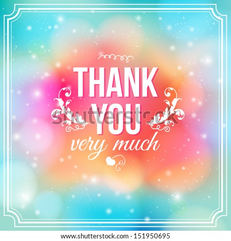 Thank you card on soft colorful background. Gratitude card for different occasions. Vector image. - stock vector