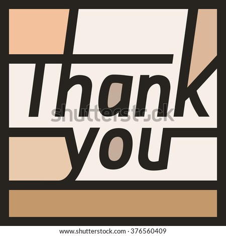 Thank you color card, with font, typography text sign. Right angles, lines and shape - stock vector