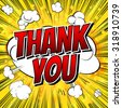 Thank You - Comic book style word on comic book abstract background. - stock vector