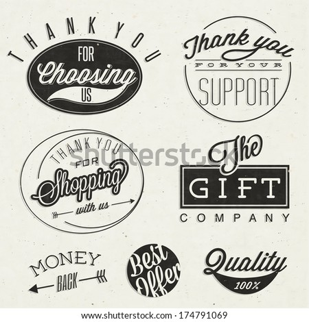 Thank you for choosing us, Thank you for your support, Thank you for shopping with us, The gift company, and other business slogans. Retro vintage style typographic titles and symbols.  - stock vector