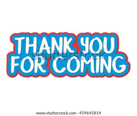 Thank You Coming Typography Typographic Creative Stock
