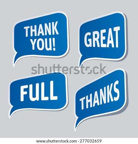 Thank you, Great, Full - blue vector grateful bubbles. - stock vector