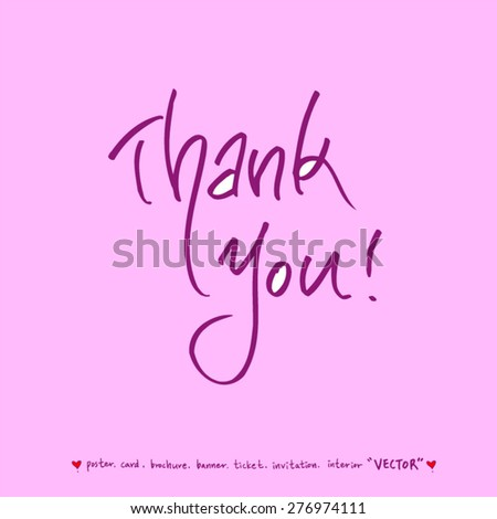 Thank you / Hand drawn greeting /  vector - calligraphy - stock vector