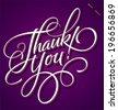 THANK YOU hand lettering -- custom handmade calligraphy, vector (eps8) - stock vector