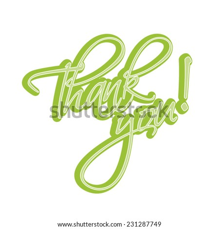 Thank You Hand lettering Greeting Card. Typographical Vector Background green. Handmade calligraphy.  - stock vector