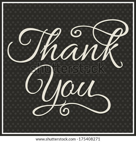 THANK YOU hand lettering, handmade calligraphy, vector background - stock vector