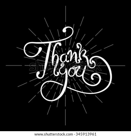"THANK YOU hand lettering - handmade calligraphy. Writing ""Thank you"" on black background. Vector illustration. - stock vector"