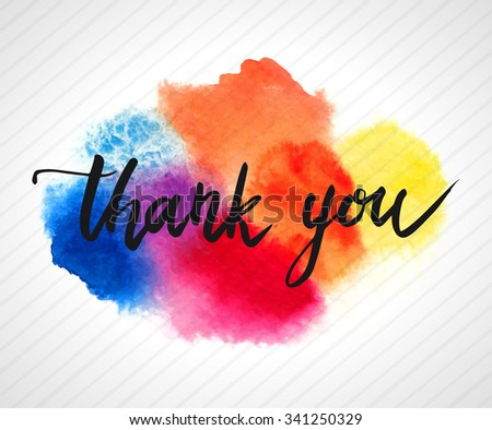 Thank you hand lettering on splash bright watercolor background. Vector illustration - stock vector