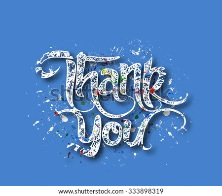 Thank You Hand lettering typographical vector background. - stock vector