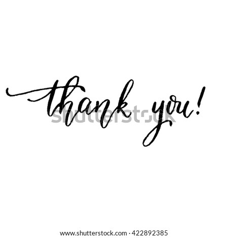 Thank you, hand lettering vector. Modern calligraphy pen and ink. - stock vector