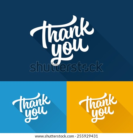 Thank You hand lettering with long flat shadow on different background colors handmade vector calligraphy - stock vector