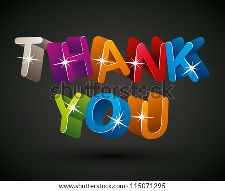 Thank you lettering made with colorful 3d letters over dark background, vector design. - stock vector