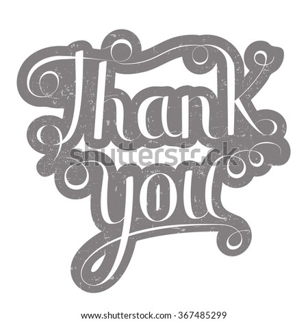 Thank you lettering vector illustration, white lettering on grey grunge  background. Calligraphy inscription - stock vector