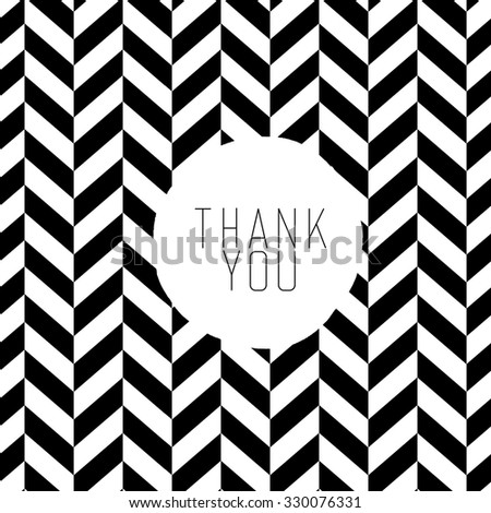 Thank you message on black and white chevron pattern. - stock vector