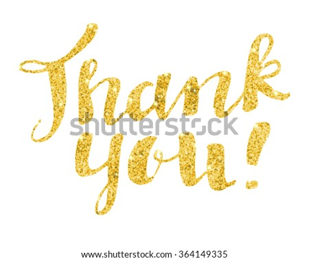 Thank you modern calligraphy in gold and glitter on white background. Golden  Thank You hand lettered calligraphic card - stock vector