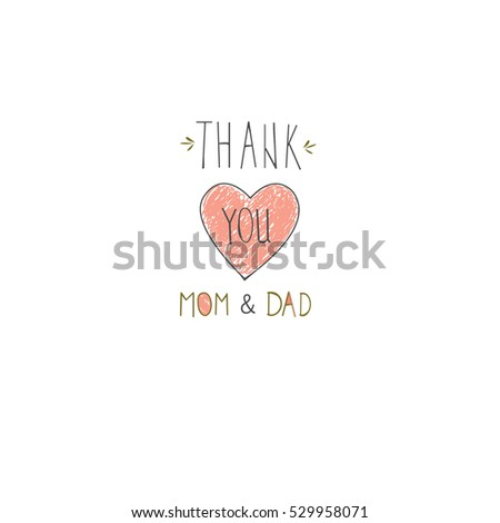 thank you mom and dad design for congratulate card with hand drawn heart