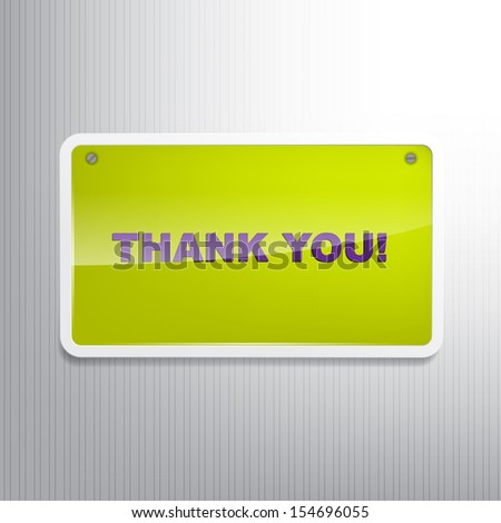 Thank you! Motivational sign on a wall. (EPS10 Vector) - stock vector