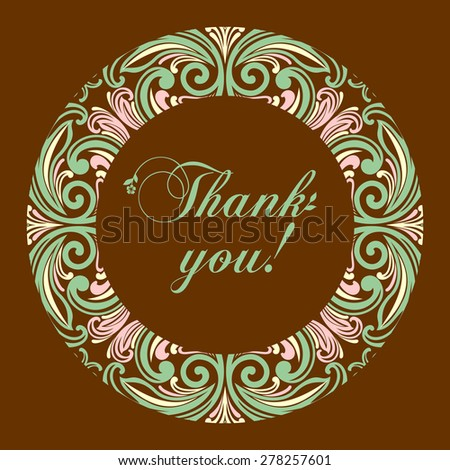 Thank you postcard. Floral designs in a circle. Vector vintage border frame. - stock vector