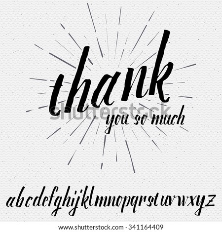 Thank you so much Script lettering font, handwritten calligraphic alphabet, It can be used for your design - stock vector