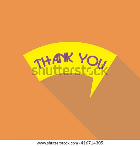 Thank you vector, appreciation and gratitude speech bubble. Series of cute speech balloon with shadows and writing on it. Icons set for business.   - stock vector