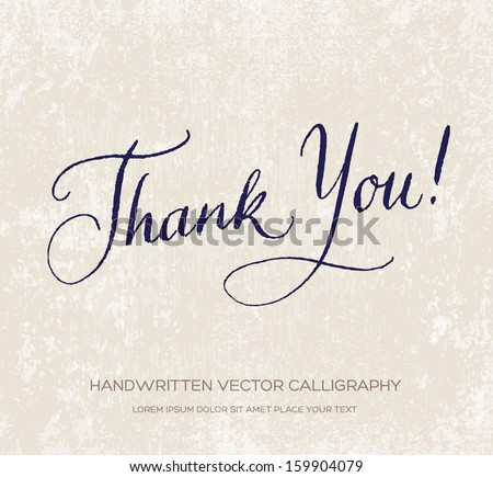 Thank you. Vector card / poster. Original handwritten calligraphy over old beige grungy weathered paper background. Dark navy ink - stock vector
