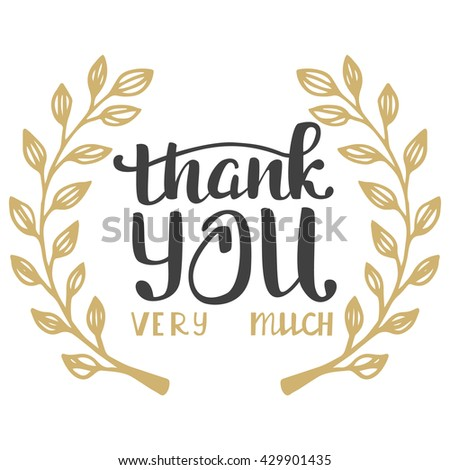 Thank you very much. Hand lettering inscription - stock vector