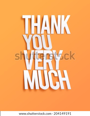 Thank You Very Much. Vector illustration for business artwork, websites, presentations. - stock vector
